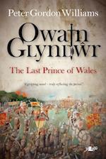 Owain Glyn DAur - The Last Prince of Wales