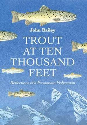 Trout at Ten Thousand Feet