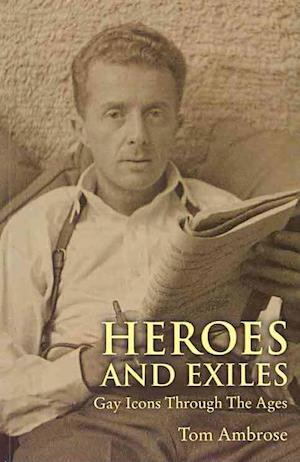 Heroes and Exiles