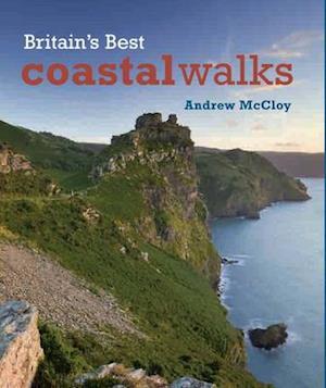 Britain's Best Coastal Walks