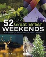 52 Great British Weekends af Annabelle Thorpe