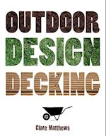 Outdoor Design: Decking