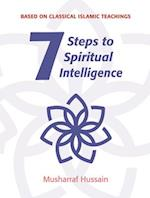 7 Steps to Spiritual Intelligence (Seven Steps)