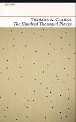 The Hundred Thousand Places af Thomas A. Clarke, Thomas A. Clark