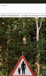 Tonight the Summer's Over af Rory Waterman