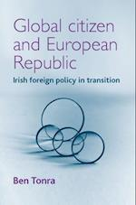 Global citizen and European republic: Irish foreign policy in transition af Ben Tonra