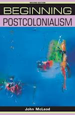 Beginning postcolonialism (Beginnings MUP)