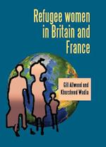 Refugee Women in Britain and France af Khursheed Wadia