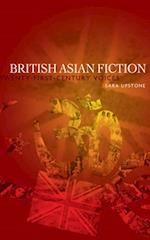 British Asian fiction: Twenty-first-century voices af Sara Upstone