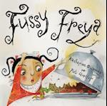Fussy Freya af Katharine Quarmby, Piet Grobler