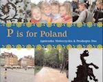 P is for Poland (World Alphabet)