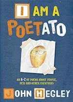 I Am a Poetato