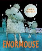 Enormouse af Angie Morgan