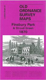 Finsbury Park and Stroud Green 1870 (Old Ordnance Survey Maps of London)