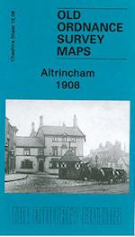Altrincham 1908 (Old Ordnance Survey Maps of Cheshire)