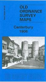 Canterbury 1906 (Old Ordnance Survey Maps of Kent)