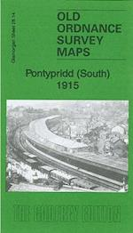 Pontypridd (South) 1915 (Old Ordnance Survey Maps of Glamorgan)