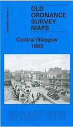 Central Glasgow 1893 (Old Ordnance Survey Maps of Lanarkshire)