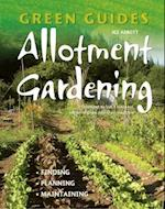 Allotment Gardening (Green Guides)