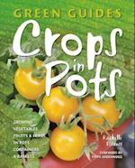 Crops in Pots (Green Guides)
