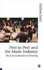 Peer to Peer and the Music Industry af Matthew David