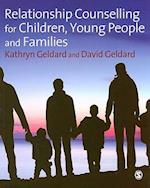 Relationship Counselling for Children, Young People and Families af Kathryn Geldard, David Geldard