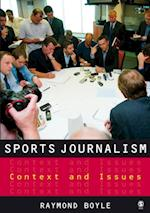 Sports Journalism af Raymond Boyle