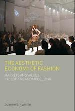 Aesthetic Economy of Fashion (Dress, Body Culture)