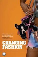 Changing Fashion (Dress, Body Culture)