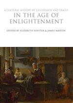 A Cultural History of Childhood and Family in the Age of Enlightenment af Elizabeth Foyster