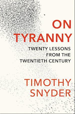 Bog, paperback On Tyranny af Timothy Snyder