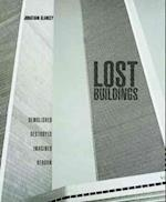 Lost Buildings af Jonathan Glancey