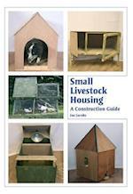 Small Livestock Housing