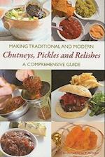 Making Traditional and Modern Chutneys, Pickles and Relishes af Jeremy Hobson, Philip Watts