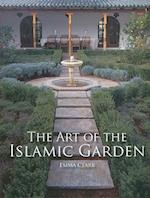 The Art of the Islamic Garden af Emma Clark