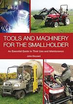 Tools and Machinery for the Smallholder