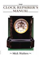 CLOCK REPAIRER'S MANUAL