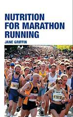 Nutrition for Marathon Running af Jane Griffin