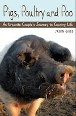 Pigs, Poultry and Poo