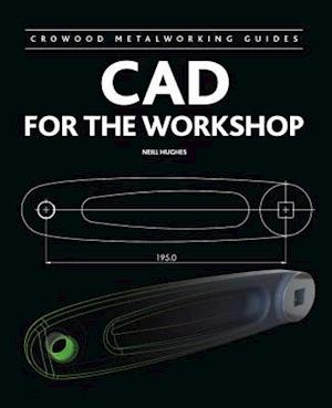 CAD for the Workshop