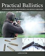 Practical Ballistics