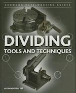 Dividing (Crowood Metalworking Guides)