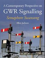 A Contemporary Perspective on GWR Signalling af Allen Jackson