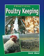 Practical Poultry Keeping af David Bland