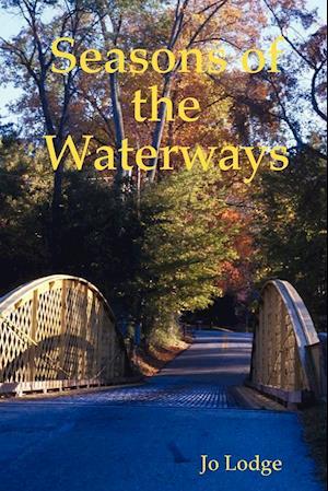 Seasons of the Waterways