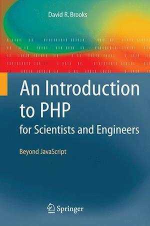 An Introduction to PHP for Scientists and Engineers : Beyond JavaScript