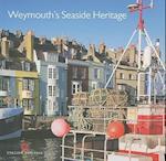 Weymouth's Seaside Heritage