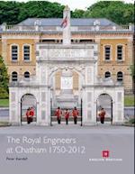 Royal Engineers at Chatham 1750-2012