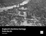 England's Maritime Heritage from the Air