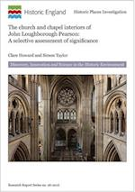 The Church and Chapel Interiors of John Loughborough Pearson (Research Reports)